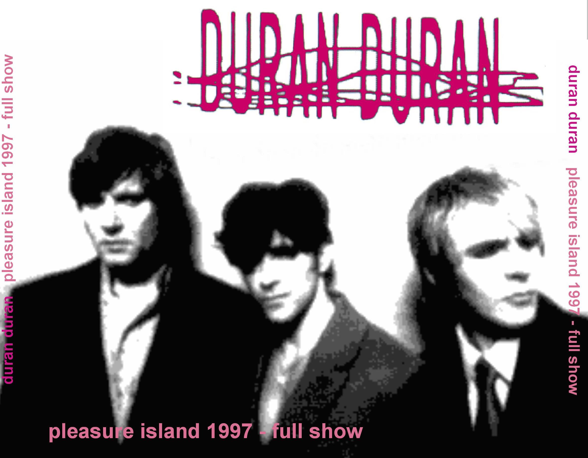 Pleasure Island 1997 Duran Duran Wiki FANDOM